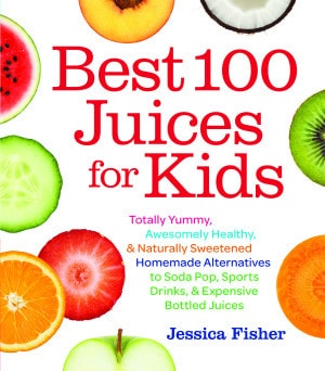 Best 100 Juices for Kids Cover